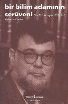 Bir Bilim Adamının Serüveni (Celal Şengör Kitabı)