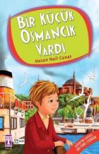 Bir Küçük Osmancık Vardı