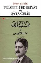 Felsefe-i Edebiyat ve Şair Celis