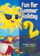 Team Elt Publishing Fun for Summer Holiday 2
