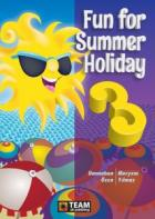 Team Elt Publishing Fun for Summer Holiday 3