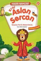 Hadis Bahçesi 2 : Kral Aslan Sercan Ötekileştirmemek