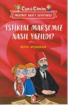 İstiklal Marşı'mız Nasıl Yazıldı - Can İle Canan Mehmet Akif'i Seviyoruz