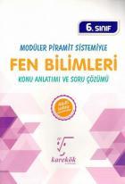 Karekök 6. Sınıf Modüler Piramit Sistemiyle Fen Bilimleri Konu Anlatımı ve Soru Çözümü