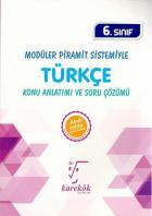 Karekök 6. Sınıf Modüler Piramit Sistemiyle Türkçe Konu Anlatımı ve Soru Çözümü-YENİ