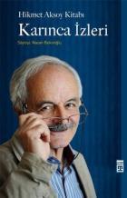 Karınca İzleri-Hikmet Aksoy Kitabı
