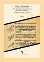 Kur'an Tercümesi 1 - XIV. Yüzyılın Ortalarında Yapılmış Satırarası