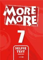 MMORE & MORE ENGLISH SELFİE TEST 7 (ÜNİTE DENEMELERİ)