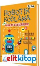 Robotik Kodlama ve Dikkat Geliştirme 6 + Yaş (1. ve 2. Sınıf)