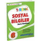 5 Renk Sosyal Bilgiler Soru Bankası 6. Sınıf