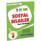 5 Renk Sosyal Bilgiler Soru Bankası 7. Sınıf