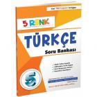 5 Renk Türkçe Soru Bankası 5. Sınıf