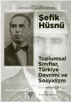 Toplumsal Sınıflar-Türkiye Devrimi ve Sosyalizm