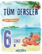Okyanus 6. Sınıf Tüm Dersler Soru Bankası