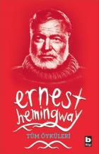 Tüm Öyküleri Ernest Hemingway