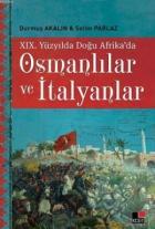 19. Yüzyılda Doğu Afrika'da Osmanlılar ve İtalyanlar