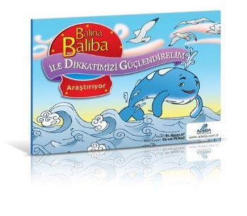 Balina Baliba ile Dikkatlerimizi Güçlendirelim Araştırıyor