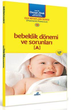 Bebeklik Dönemi ve Sorunları