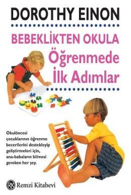 Bebeklikten Okula Öğrenmede İlk Adımlar