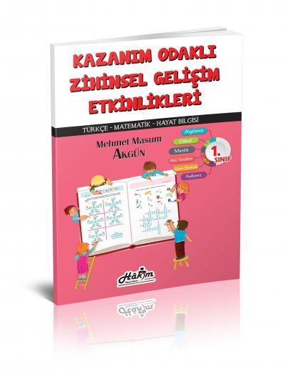 Kazanım Odaklı Zihinsel Gelişim Etkinlikleri 1. Sınıf Mehmet Masum Akg
