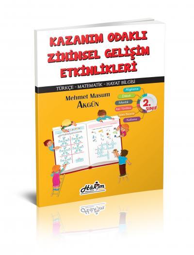 Kazanım Odaklı Zihinsel Gelişim Etkinlikleri 2. Sınıf Mehmet Masum Akg