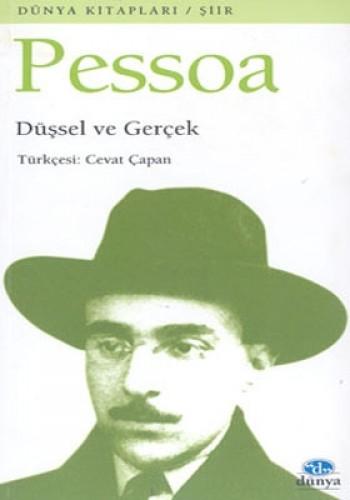 Düşsel ve Gerçek - %17 indirimli - Fernando Pessoa - Dünya Yayıncılık