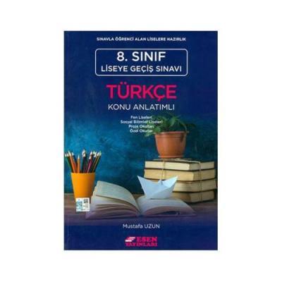 Esen 8. Sınıf LGS Türkçe Konu Anlatımlı %30 indirimli Mustafa Uzun