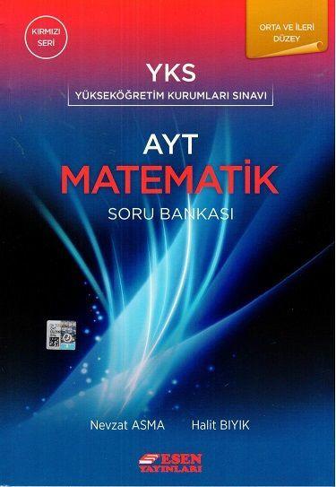 Esen AYT Orta ve İleri Düzey Matematik Soru Bankası Kırmızı Seri