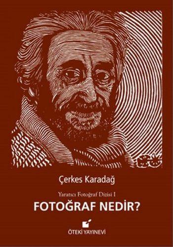 Fotoğraf Nedir-Yaratıcı Fotoğraf Dizisi II