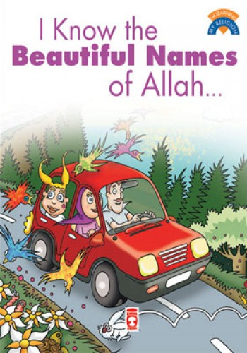 I Know The Beatiful Names Of Allah