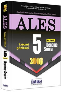 İrem 2016 ALES Tamamı Çözümlü 5 Fasikül Deneme Sınavı