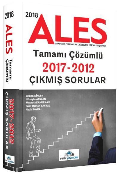 İrem ALES Tamamı Çözümlü Çıkmış Sorular 2012-2017