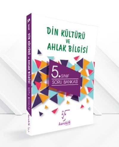 Karekök 5. Sınıf Din Kültürü ve Ahlak Bilgisi Soru Bankası