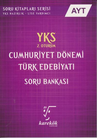 Karekök  AYT Cumhuriyet Dönemi Türk Edebiyatı Soru Bankası 2. Oturum