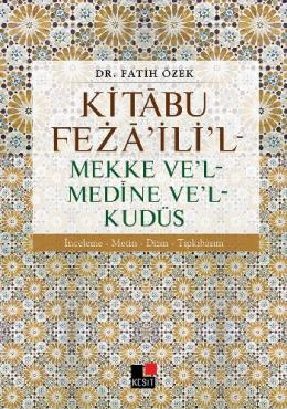 Kitabu Fezailil-Mekke Vel-Medine Vel-Kudüs