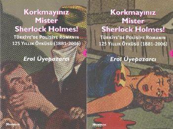 Korkmayınız Mister Sherlock Holmes!-Türkiyede Polisiye Rom