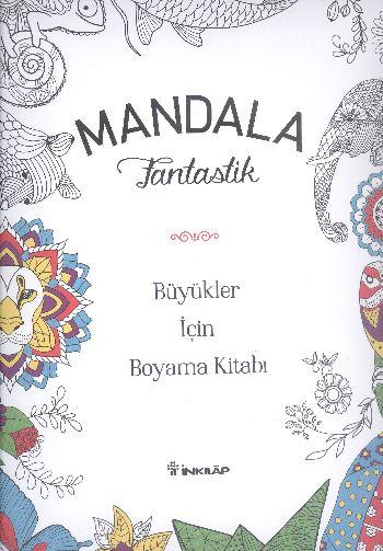 Mandala Fantastik Büyükler Için Boyama Kitabı 17 Indirimli Sen