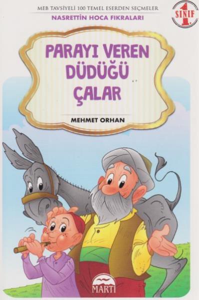 Parayı Veren Düdüğü çalar 1 Sınıf Nasrettin Hoca Fıkraları Mehmet Orh