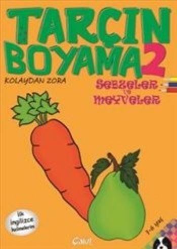 Tarcin Boyama 2 Sebzeler Ve Meyveler Turkce Ingilizce Kolektif