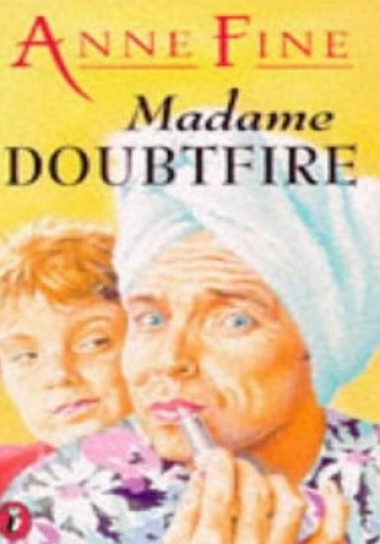 an analysis of mrs doubtfire by anne fine Mrs doubtfire (1993) directed by christopher columbus screenplay by randi mayem singer and leslie dixon adapted from the novel alias madame doubtfire by anne fine.
